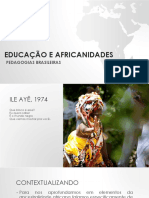 EDUCAÇÃO E AFRICANIDADES