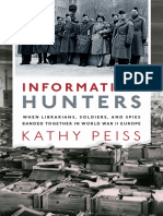 Information Hunters - When Librarians, Soldiers, and Spies Banded Together in World War II Europe [Oxford U.P.] 2019