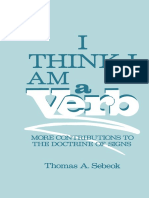 [Topics in Contemporary Semiotics] Thomas A. Sebeok (auth.) - I Think I Am a Verb_ More Contributions to the Doctrine of Signs (1986, Springer US) - libgen.lc.pdf