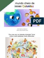 um-mundo-cheio-de-pessoas-coloridas-mundo-raas-powerpoint-100820125850-phpapp02