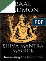 Shiva Mantran Magick - Harnessing Baalnkadmon