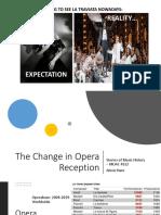 La Traviata and change of Opera reception