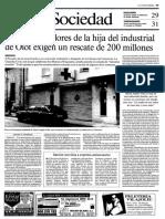 Els segrestadors de la filla de l'industrial d'Olot exigeixen 200 milions