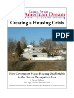 Creating a Housing Crisis:How Government Makes Housing Unaffordable in the Denver Metropolitan Area