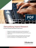 Demistifying Hybrid Research