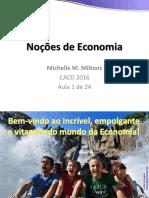 Noções de Economia. Michelle M. Miltons CACD 2016 Aula 1 de 24.pdf