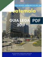 GUATEMALA GUÍA LEGAL PARA INICIAR OPERACIONES EN EL PAIS
