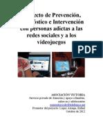 Proyecto de Prevención, Diagnóstico e Intervención con personas adictas a las redes sociales y a los videojuegos
