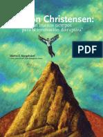 Mangelsdorf Christensen 2009 Innovacion disruptiva.pdf