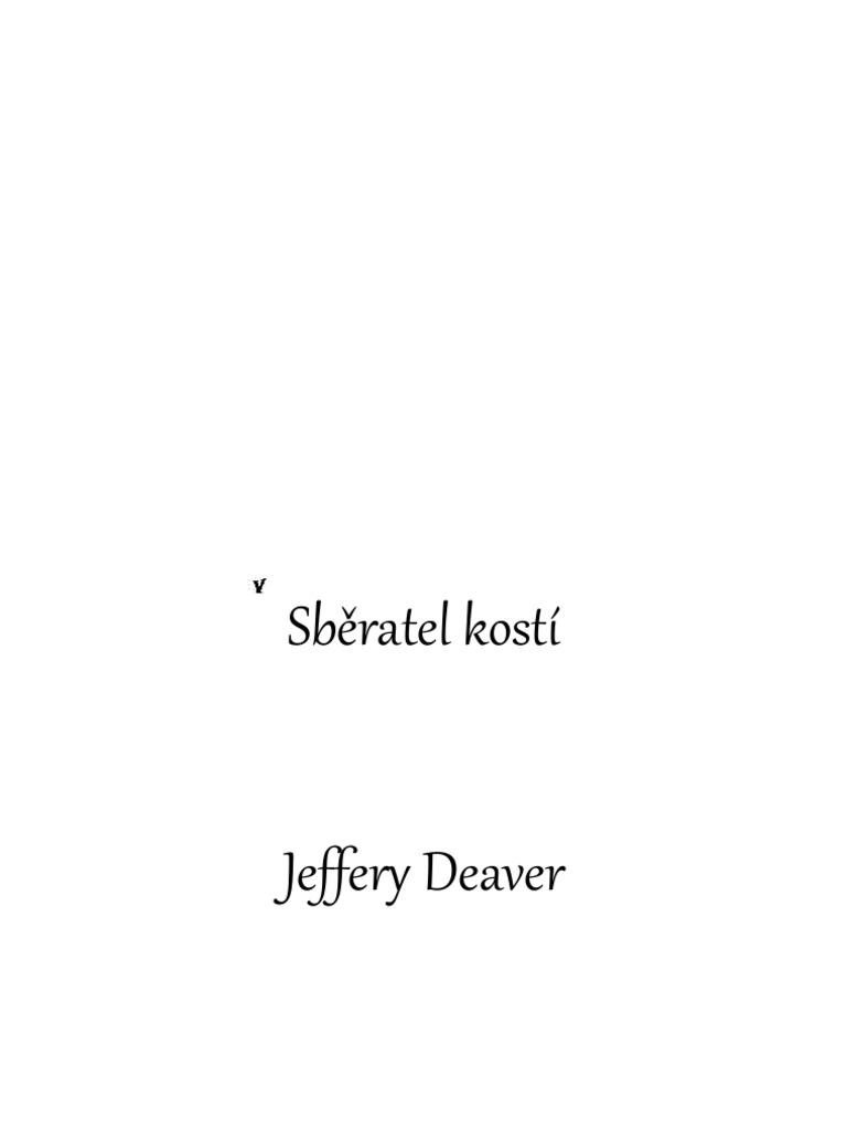 Jeffery Deaver - Sběratel kostí f2a7240a57