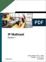 Cisco Press - IP Multicast, Volume I - Cisco IP Multicast Networking (2016).pdf.pdf
