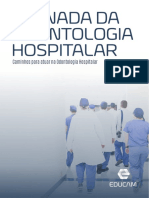 Caminhos para atuar na odontologia hospitalar