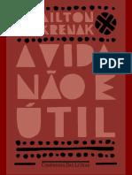 Ailton Krenak - A vida não é util