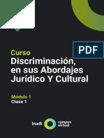 DISCRIMINACIÓN, EN SUS ABORDAJES JURÍDICO Y CULTURAL MODULO 1 CLASE 1