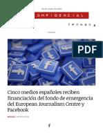 Cinco medios españoles reciben financiación del fondo de emergencia del European Journalism Centre y Facebook   Dircomfidencial