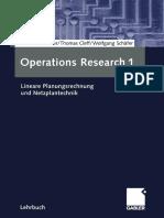 Dr. Bodo Runzheimer, Dr. Thomas Cleff, Dr. Wolfgang Schäfer (auth.) - Operations Research 1_ Lineare Planungsrechnung und Netzplantechnik-Gabler Verlag (2005).pdf