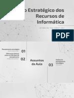 Uso Estratégico dos Recursos de Informática - Aula 03