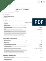 Processador Intel® Core™ i5-2500S (cache de 6 M, até 3,70 GHz) Product Specifications