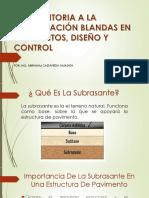 INTERVENTORIA A LA ESTABILIZACION DE SUBRASANTES - Ing. Abraham Castañeda Amastha