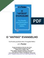 O Antigo Evangelho - J. I. Packer.doc