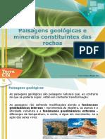 Paisagens_geológicas_e_minerais_constituintes_das_rochas.ppt