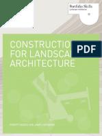 Construction for Landscape Architecture Portfolio Skills_Robert Holden, Jamie Liversedge.pdf