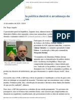 ConJur - MP deve aprender a atuar sem criminalizar a política, diz Aras