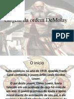 Origem da ordem Demolay