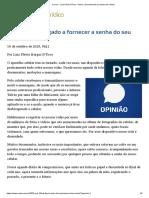 ConJur - Luiz Flávio D'Urso_ Sobre o fornecimento da senha de celular.pdf