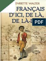Le francais d'ici, de la, de la-bas - Walter, Henriette.pdf