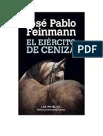 Feinmann Jose Pablo - El Ejercito De Ceniza.pdf