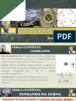 FORÇA CENTRÍPETA 2020