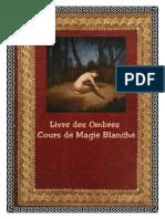 Livre Des Ombres - Cours de Magie Blanche