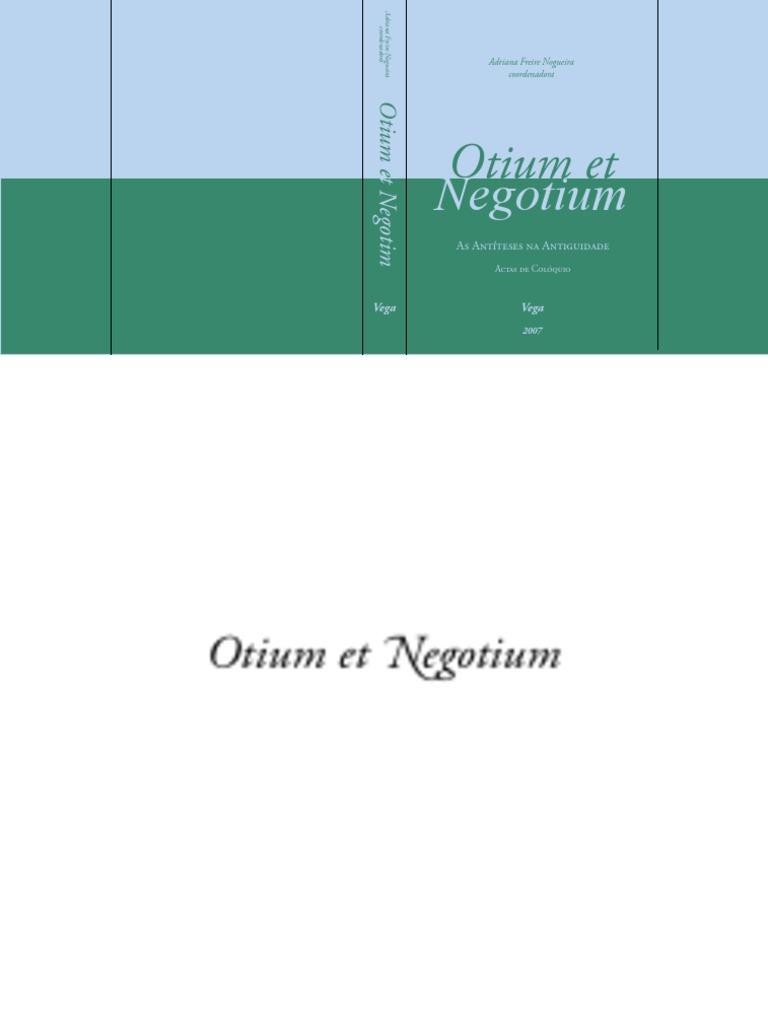 Otium et negotium as antteses na antiguidade fandeluxe Choice Image