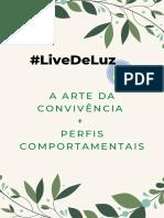 A ARTE DA CONVIVÊNCIA #LiveDeLuz