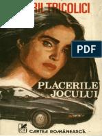 Chiril Tricolici - Plăcerile jocului 1.0 '{Literatură}.docx
