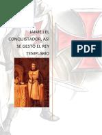 jaime I el conquistador, así se gestó el rey templario