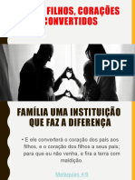 PAIS E FILHOS, CORAÇÕES CONVERTIDOS.pptx