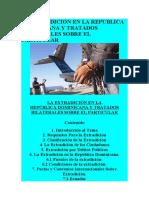 LA EXTRADICION EN LA REPUBLICA DOMINICANA Y TRATADOS BILATERALES SOBRE EL PARTICULAR