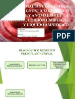 ANOMALÍAS CONGÉNITAS, DIAGNOSTICO GENÉTICO PRENATAL Y ANOMALÍAS