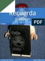 DraBSwan - Recuerda