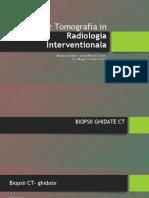 CT in Radiologia Interventionala
