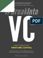 How to Break Into Venture Capital by Bradley Miles.epub