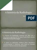 A História Da Radiologia
