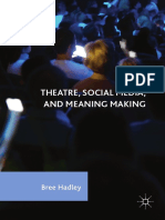 2017 HADLEY, BREE - THEATRE, SOCIAL MEDIA, AND MEANING MAKING