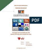 Estudio Sobre Medios Sociales-MBA USM-Viancos-Bobadilla-Empresa VTR
