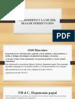 EL DESIERTO Y LA MUJER, DÍAS DE PERSECUSIÓN