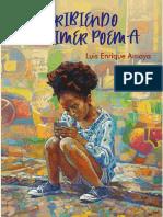 Escribiendo Mi Primer Poema - Luis Enrique Amaya