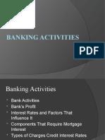 BANKING ACTIVITIES