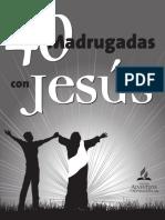 40 Madrugadas Con Jesus